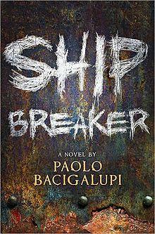 ShipBreakerPaoloBacigalupi